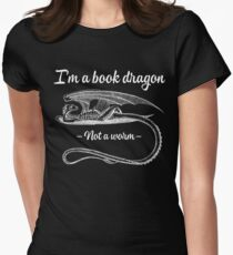I'm A Bookdragon - Not A Worm Womens Fitted T-Shirt