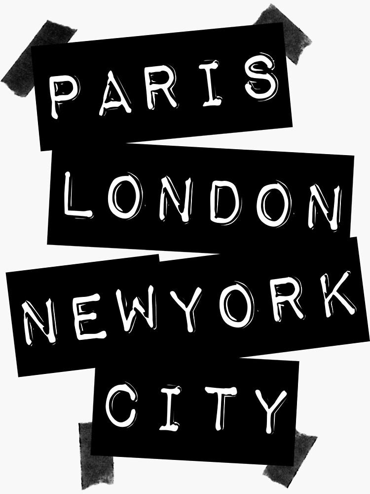 PARIS LONDON NEW YORK CITY von TheLoveShop