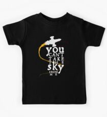You can't take the sky from me - white text variant Kinder T-Shirt