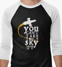 You can't take the sky from me - white text variant Men's Baseball ¾ T-Shirt