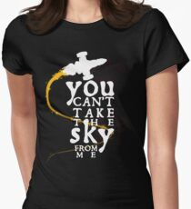 You can't take the sky from me - white text variant T-Shirt