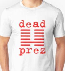 DEAD PREZ T-Shirt