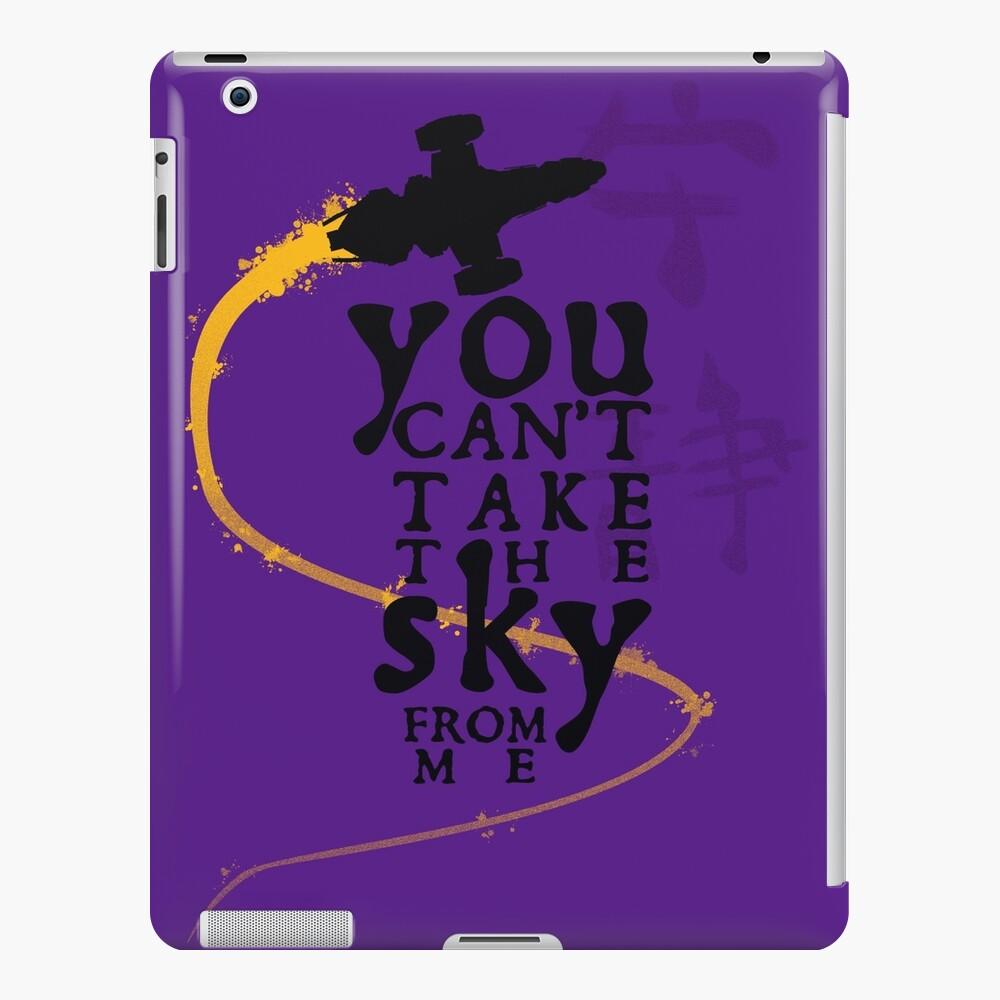 Du kannst den Himmel nicht von mir nehmen. iPad-Hülle & Skin