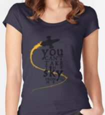 You can't take the sky from me.  Women's Fitted Scoop T-Shirt