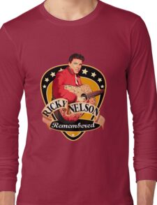 Remembered Ricky Nelson Long Sleeve T-Shirt