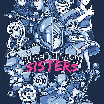 SUPER SMASH SISTERS by MartinIsAwesome