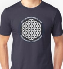 Sacred Geometry: Flower Of Life - Consciousness Quote Unisex T-Shirt