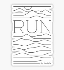 Run for the Hills Sticker