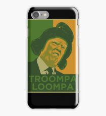 TROOMPA LOOMPA iPhone Case/Skin