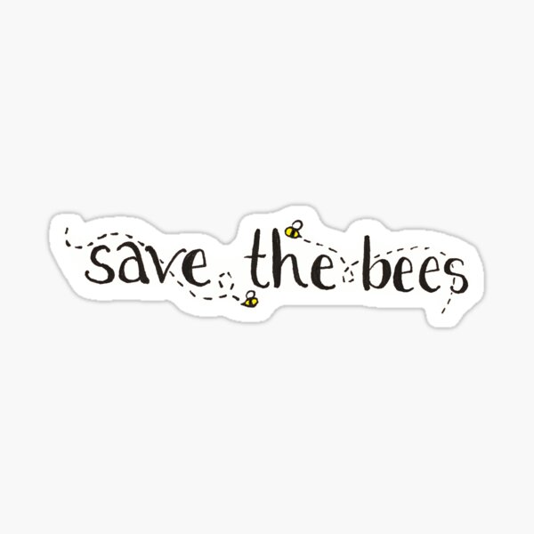 Save The Bees Sticker Sticker