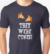 The Wedding Singer Quote - They Were Cones! Unisex T-Shirt