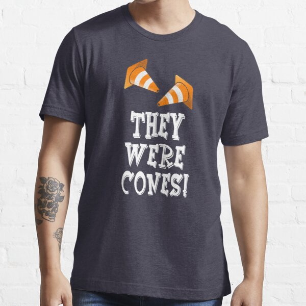 The Wedding Singer Quote - They Were Cones! Essential T-Shirt