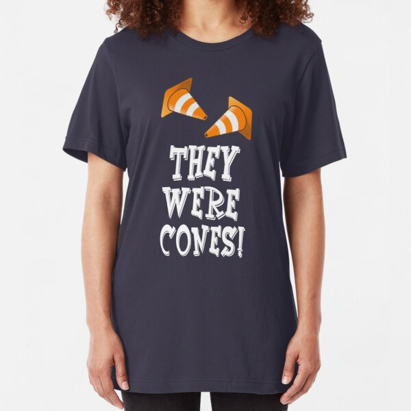 The Wedding Singer Quote - They Were Cones! Slim Fit T-Shirt