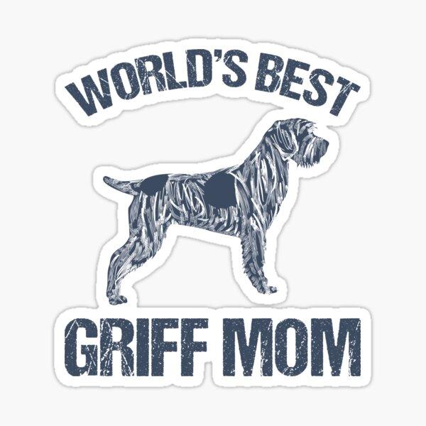 WORLD'S BEST GRIFF MOM - original Sticker