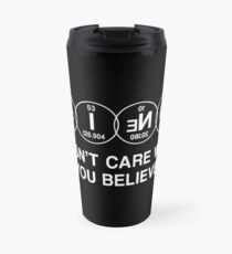 Science Doesn't Care What You Believe (White) Travel Mug