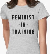 Feminist in training Womens Fitted T-Shirt