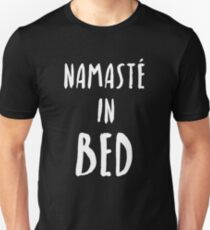"Funny Yoga T-Shirt ""Namaste In Bed"" T-Shirt"