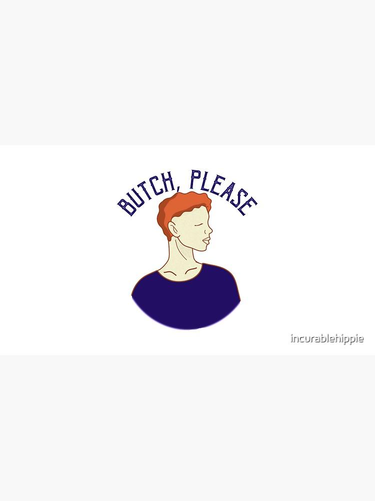 Butch, Please lesbian LGBTQI butch vs femme by incurablehippie