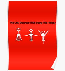 The Only Excersize I'll Be Doing This Holiday Poster