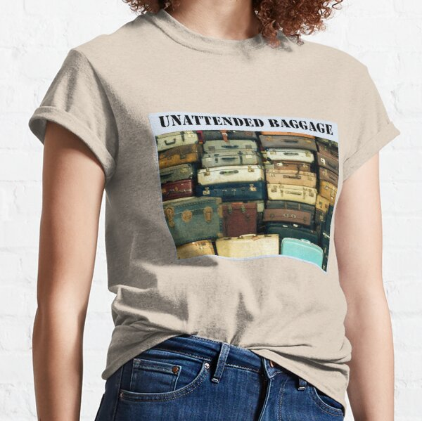 Unattended Baggage Classic T-Shirt