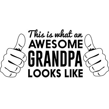 This is what an awesome grandpa looks like by familyman
