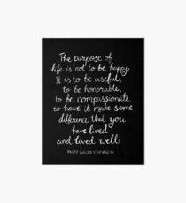 Inspirational Quote - Purpose of Life, Emerson White On Black Art Board