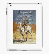 It Is Past All Controversy - Cervantes iPad Case/Skin