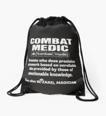 Combat Medic Someone Who Does Precision Guesswork Funny Shirt Drawstring Bag