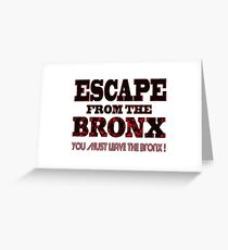 Escape From The Bronx - V2 Greeting Card