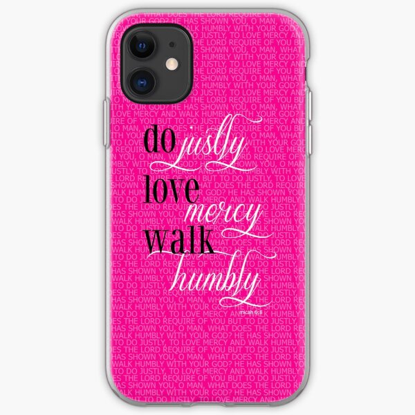 Do Justly | Micah 6:8  iPhone Soft Case