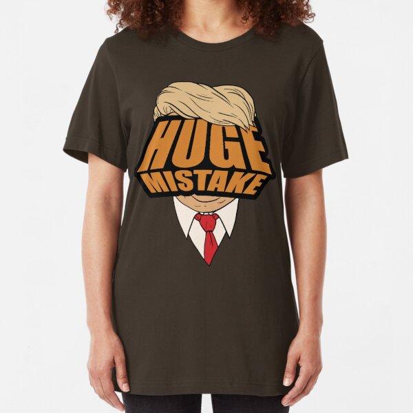 Huge Mistake Slim Fit T-Shirt