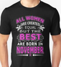 738384e1 All Women Are Created Equal But The Best Are Born In November Slim Fit T-