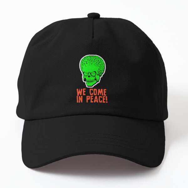 We Come In Peace! Dad Hat