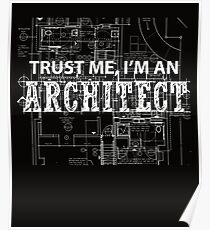 I'm An Architect  Poster