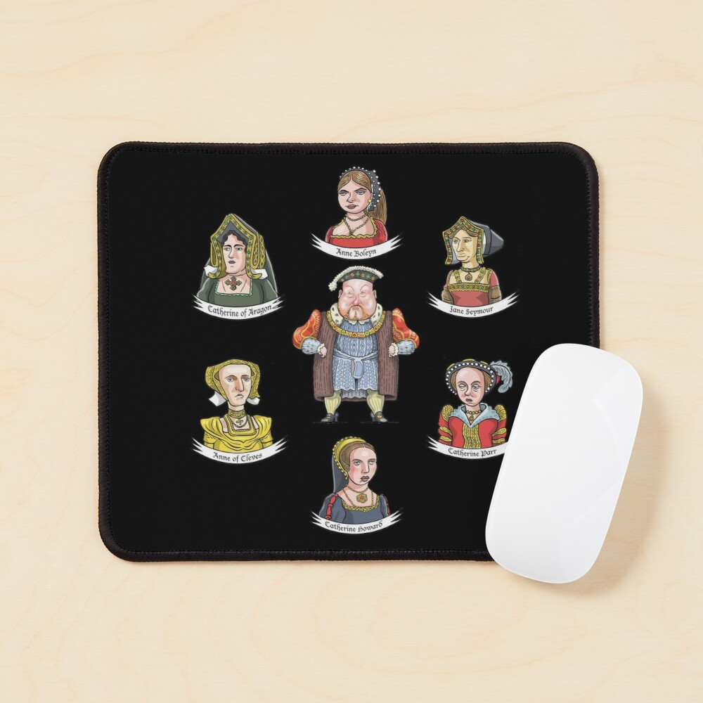 The Six Wives of King Henry VIII Mouse Pad