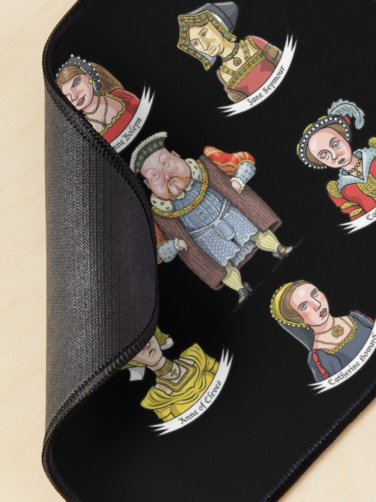 Alternate view of The Six Wives of King Henry VIII Mouse Pad