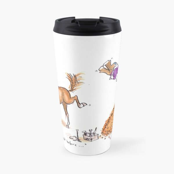 He's never done that before! Travel Mug