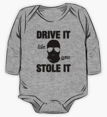 DRIVE IT like you STOLE IT (2) One Piece - Long Sleeve