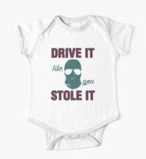 DRIVE IT like you STOLE IT (4) Baby Body Kurzarm