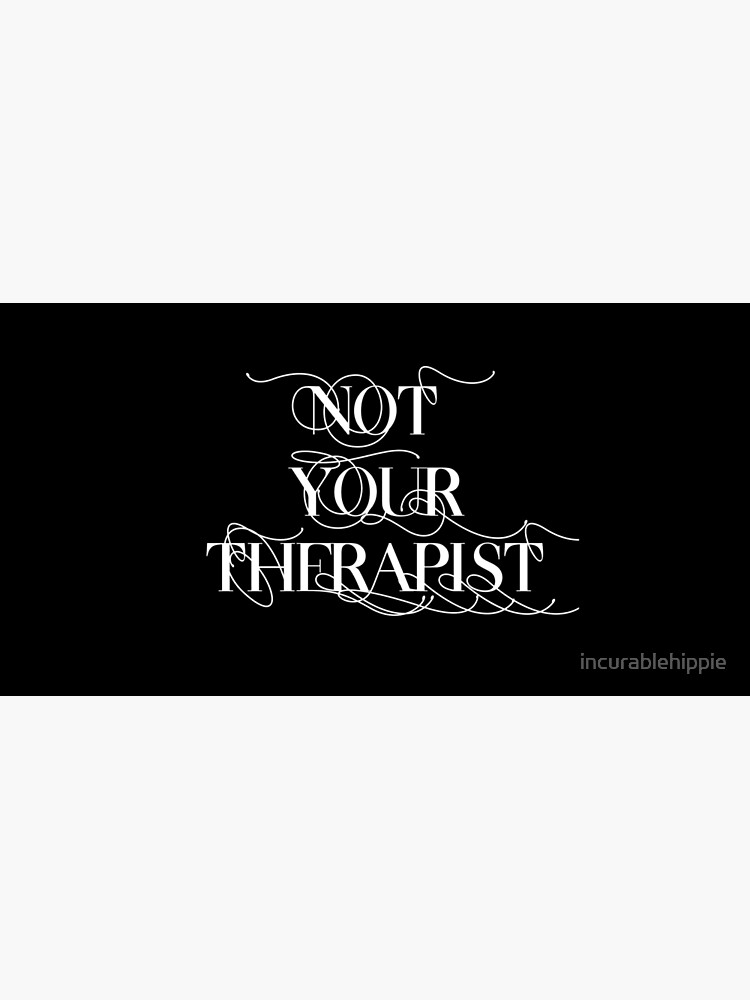 """""""Not your therapist"""" emotional labour dating plea by incurablehippie"""