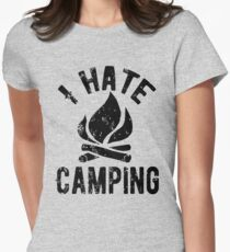 I Hate Camping Women's Fitted T-Shirt