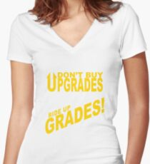 Don't Buy Upgrades, Ride Up Grades! Women's Fitted V-Neck T-Shirt