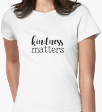 Kindness Matters Womens Fitted T-Shirt