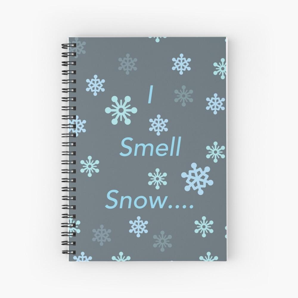 I Smell Snow Spiral Notebook