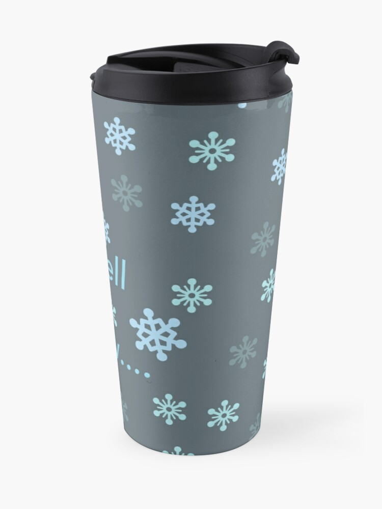 Alternate view of I Smell Snow Travel Mug