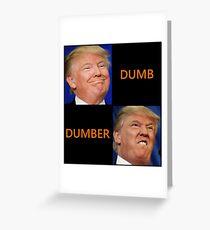 dumb trump Greeting Card