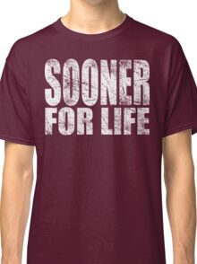 Sooner for Life Classic T-Shirt