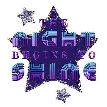The Night Begins To Shine by GrimbyBECK