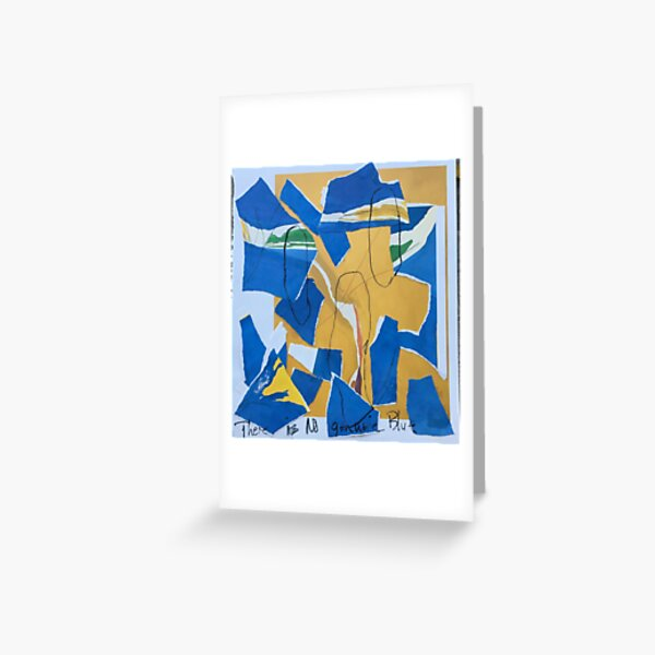 There is no Genuine Blue. Greeting Card