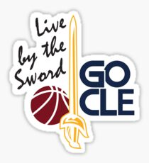 Live by the sword - Go CLE Sticker